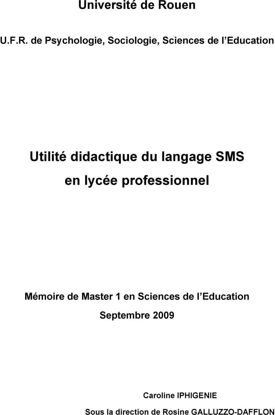 de Psychologie, Sociologie, Sciences de l Education Utilité