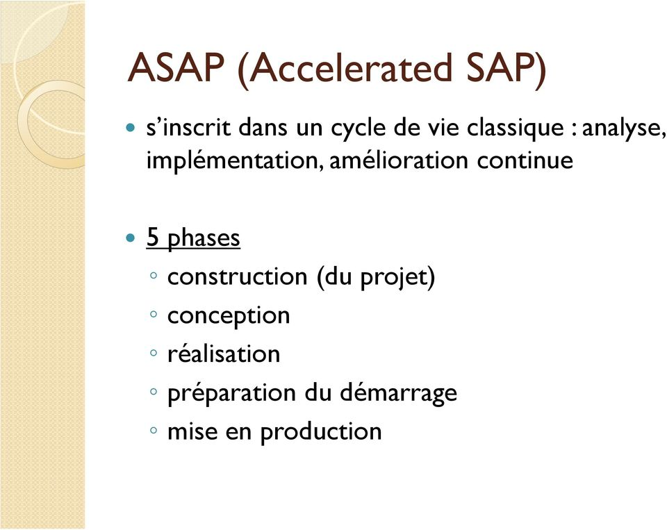continue 5 phases construction (du projet) conception