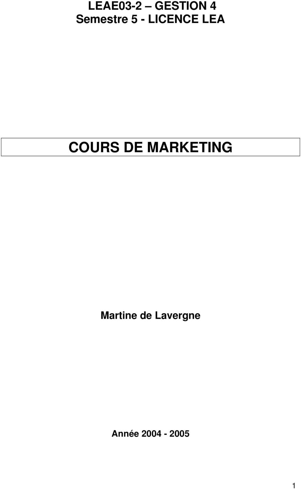 leae03 2 gestion 4 semestre 5 licence lea cours de marketing martine de lavergne pdf. Black Bedroom Furniture Sets. Home Design Ideas