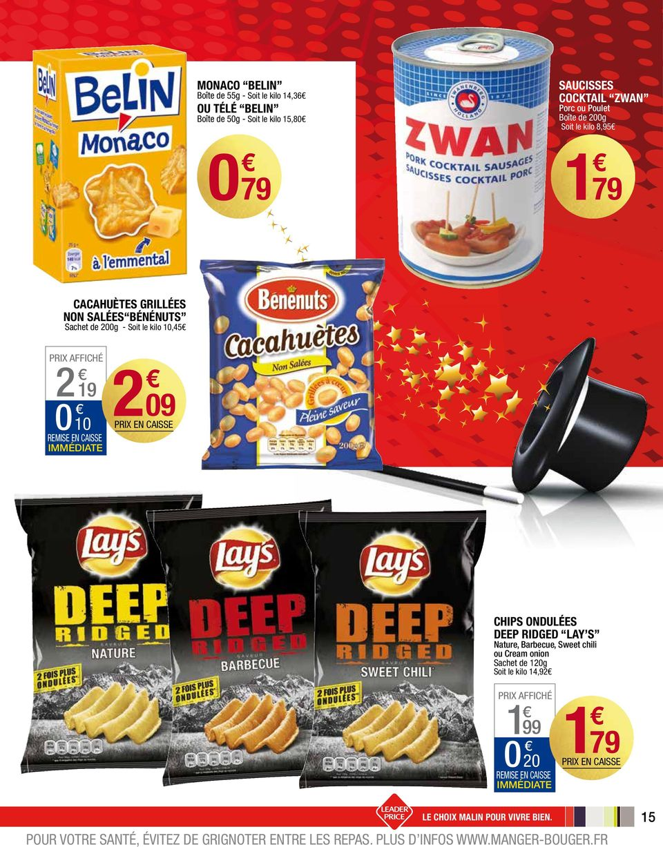 kilo 10,45 2 19 0 10 2 09 CHIPS ONDULÉES DEEP RIDGED LAY S Nature, Barbecue, Sweet chili ou Cream onion Sachet de 120g