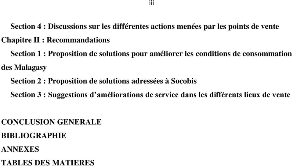 Malagasy Section 2 : Proposition de solutions adressées à Socobis Section 3 : Suggestions d