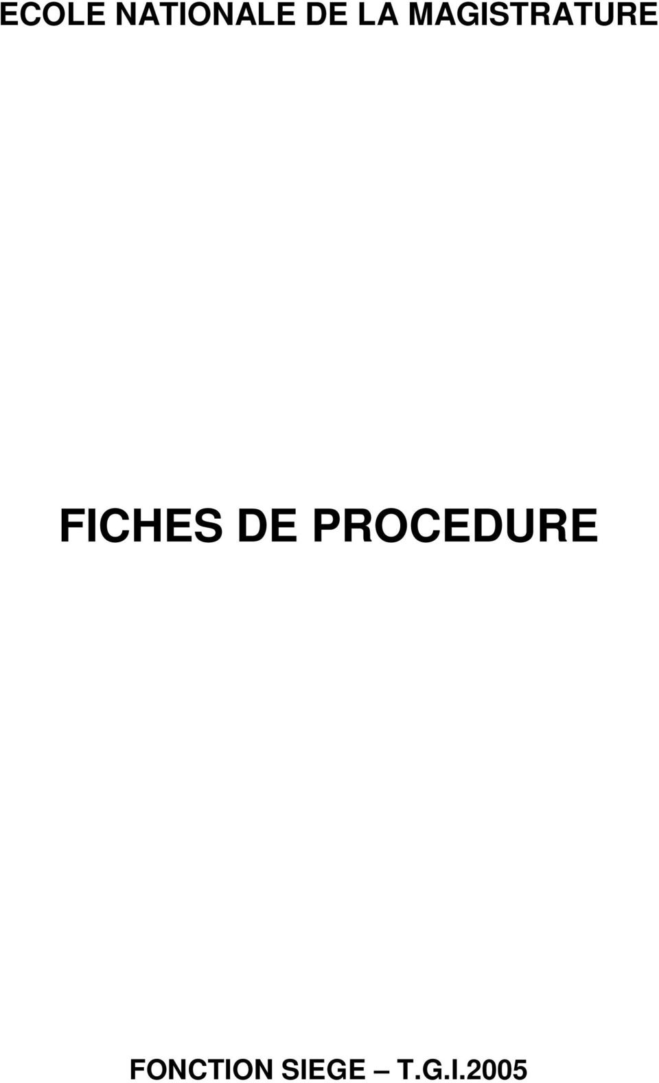 FICHES DE PROCEDURE