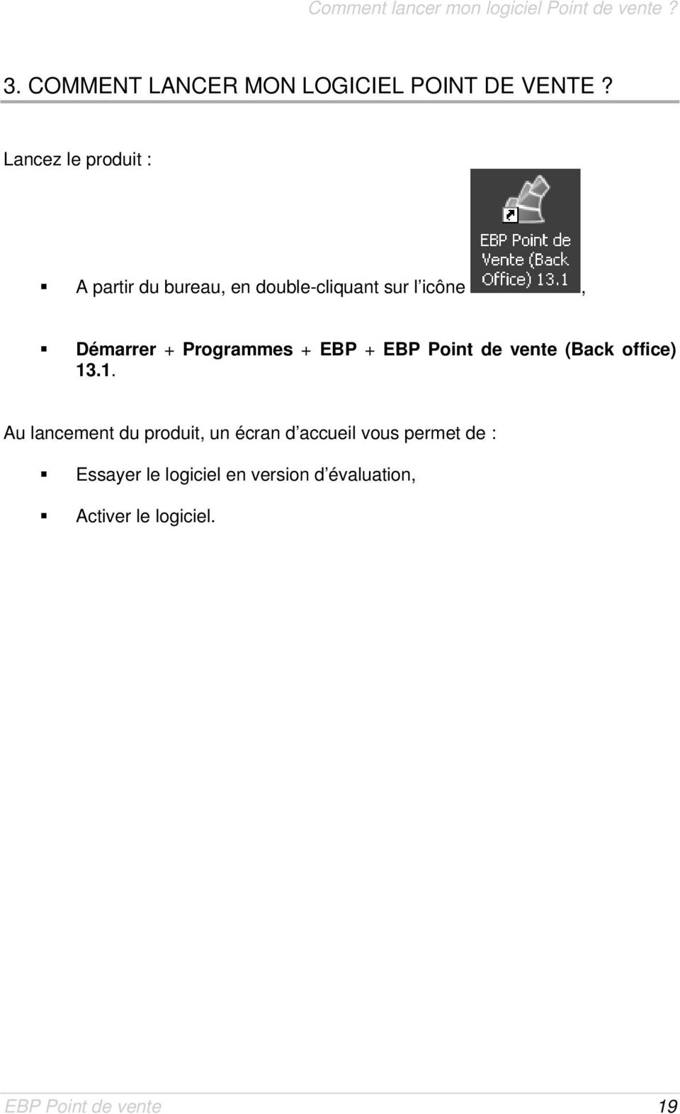+ EBP + EBP Point de vente (Back office) 13