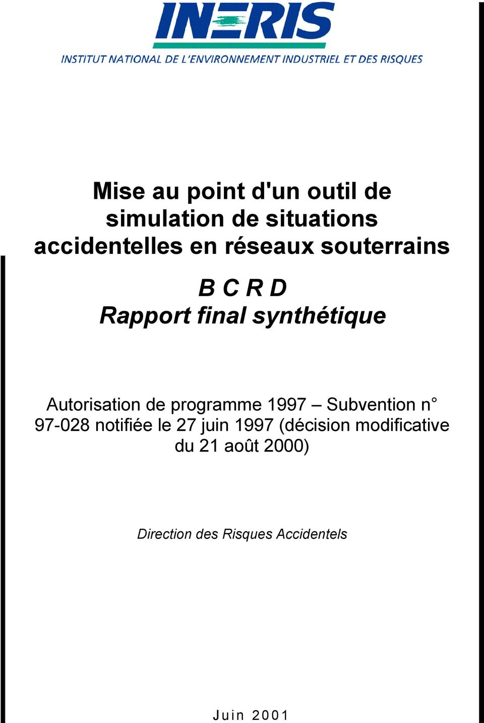 programme 1997 Subvention n 97-028 notifiée le 27 juin 1997 (décision