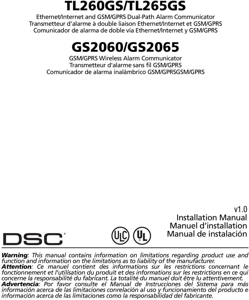 0 Installation Manual Manuel d installation Manual de instalación Warning: This manual contains information on limitations regarding product use and function and information on the limitations as to