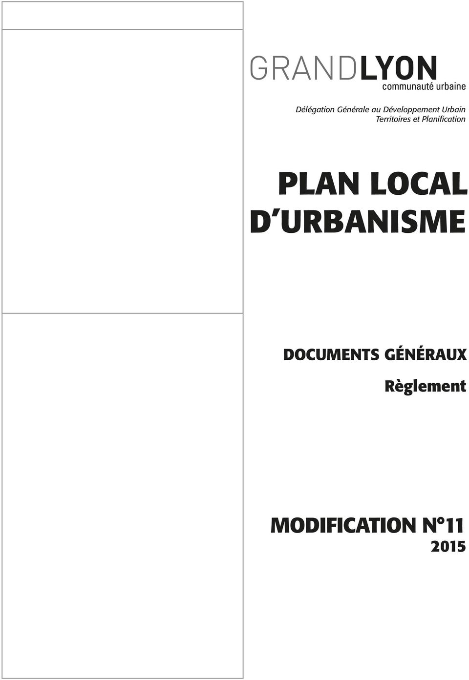 PLAN LOCAL D URBANISME DOCUMENTS