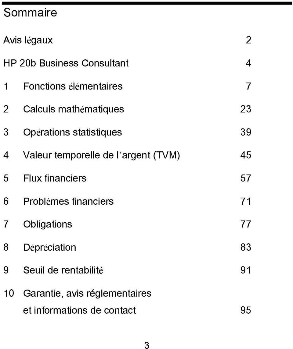 (TVM) 45 5 Flux financiers 57 6 Problèmes financiers 71 7 Obligations 77 8