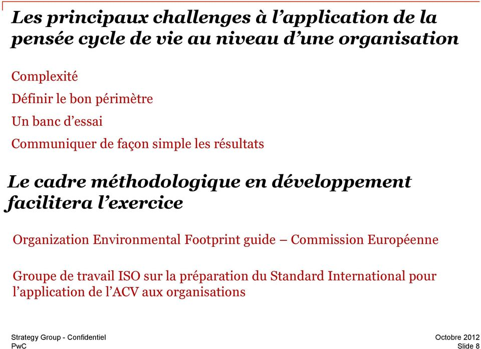 développement facilitera l exercice Organization Environmental Footprint guide Commission Européenne Groupe