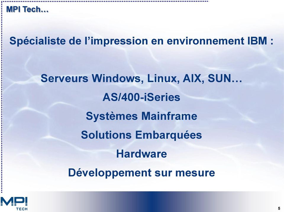 AIX, SUN AS/400-iSeries Systèmes Mainframe