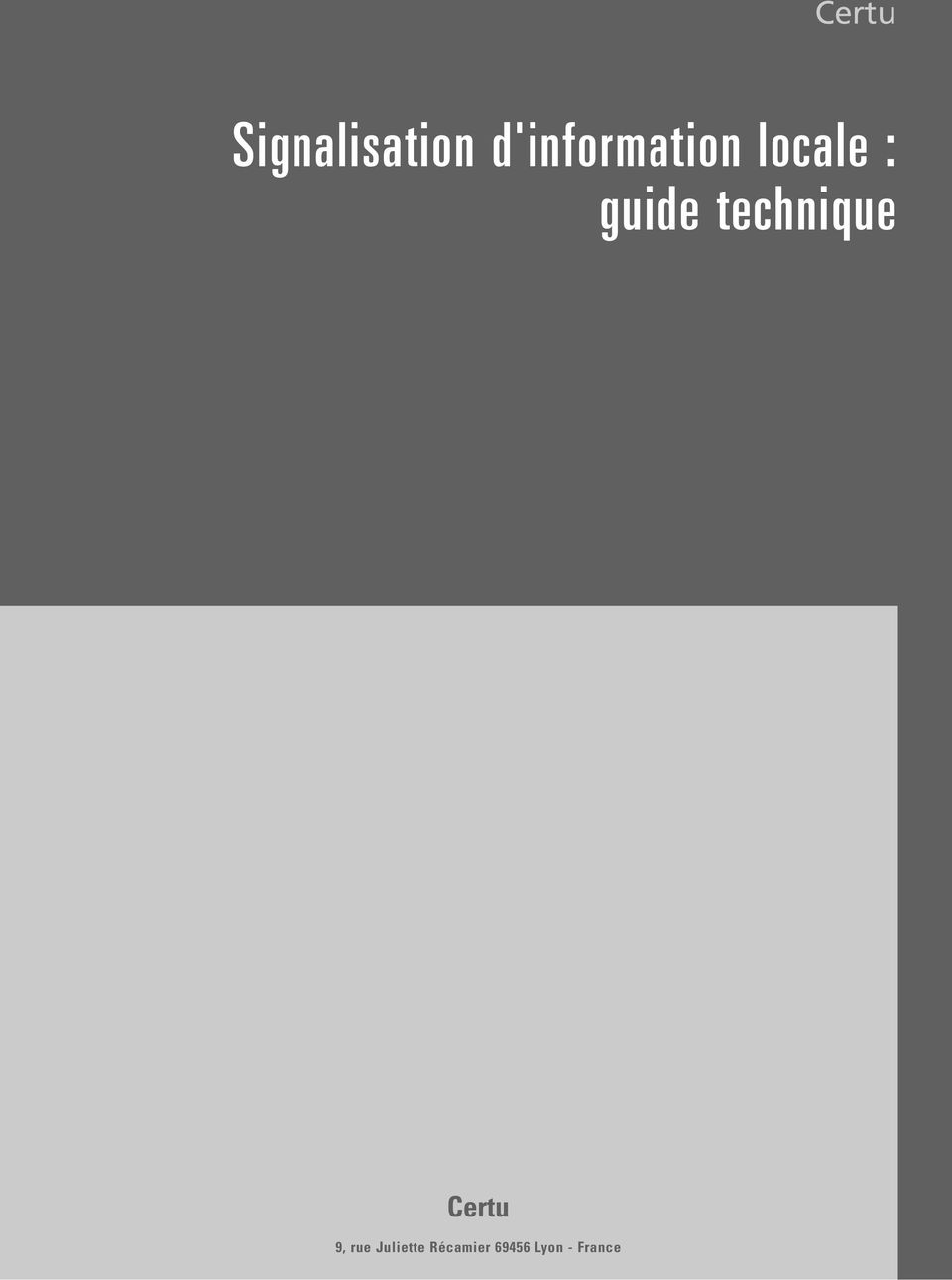 d'information locale : guide technique