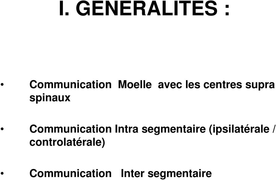 Communication Intra segmentaire