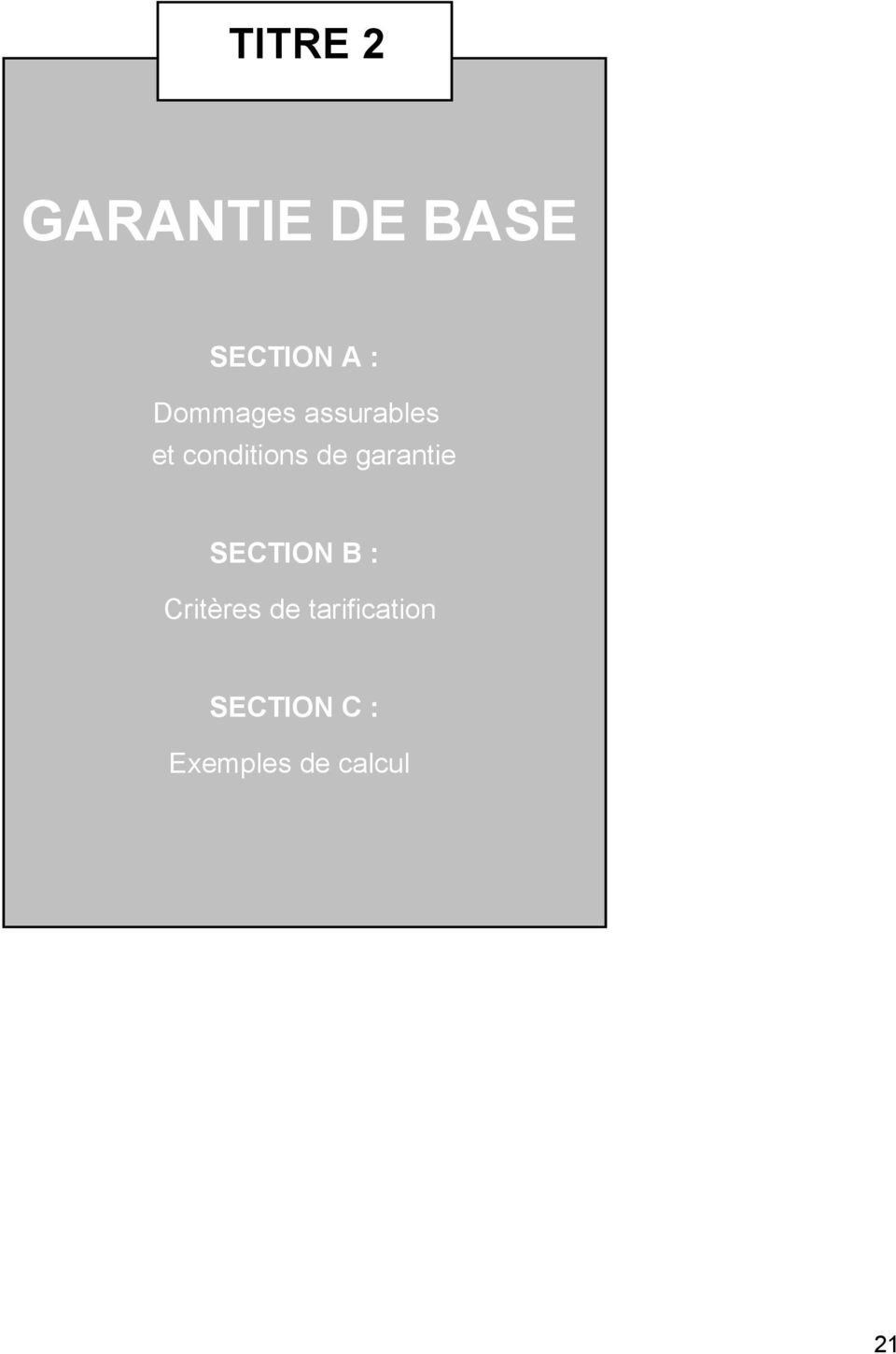 garantie SECTION B : Critères de