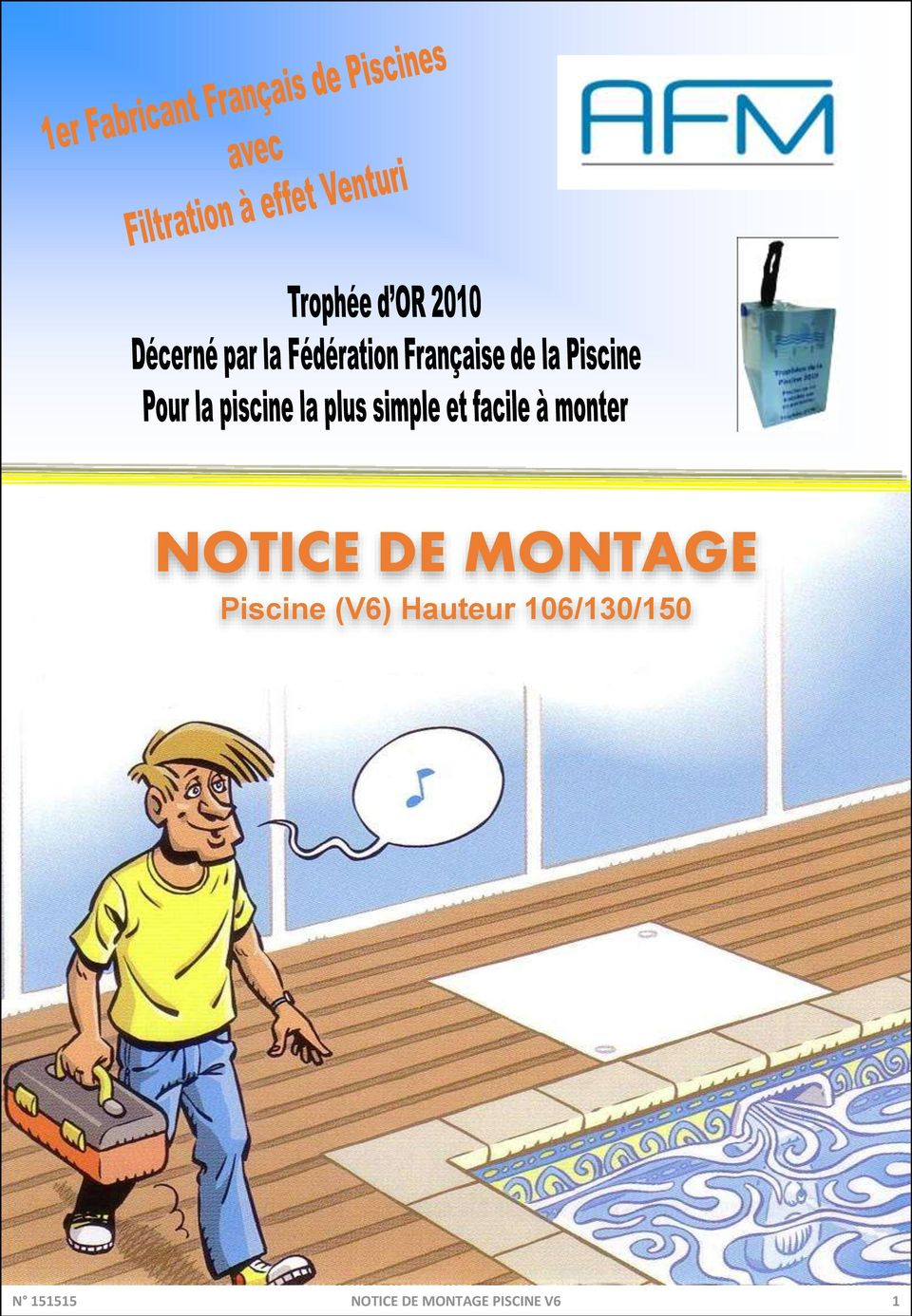 Notice de montage piscine v6 hauteur 106 130 150 n for Refoulement piscine miroir