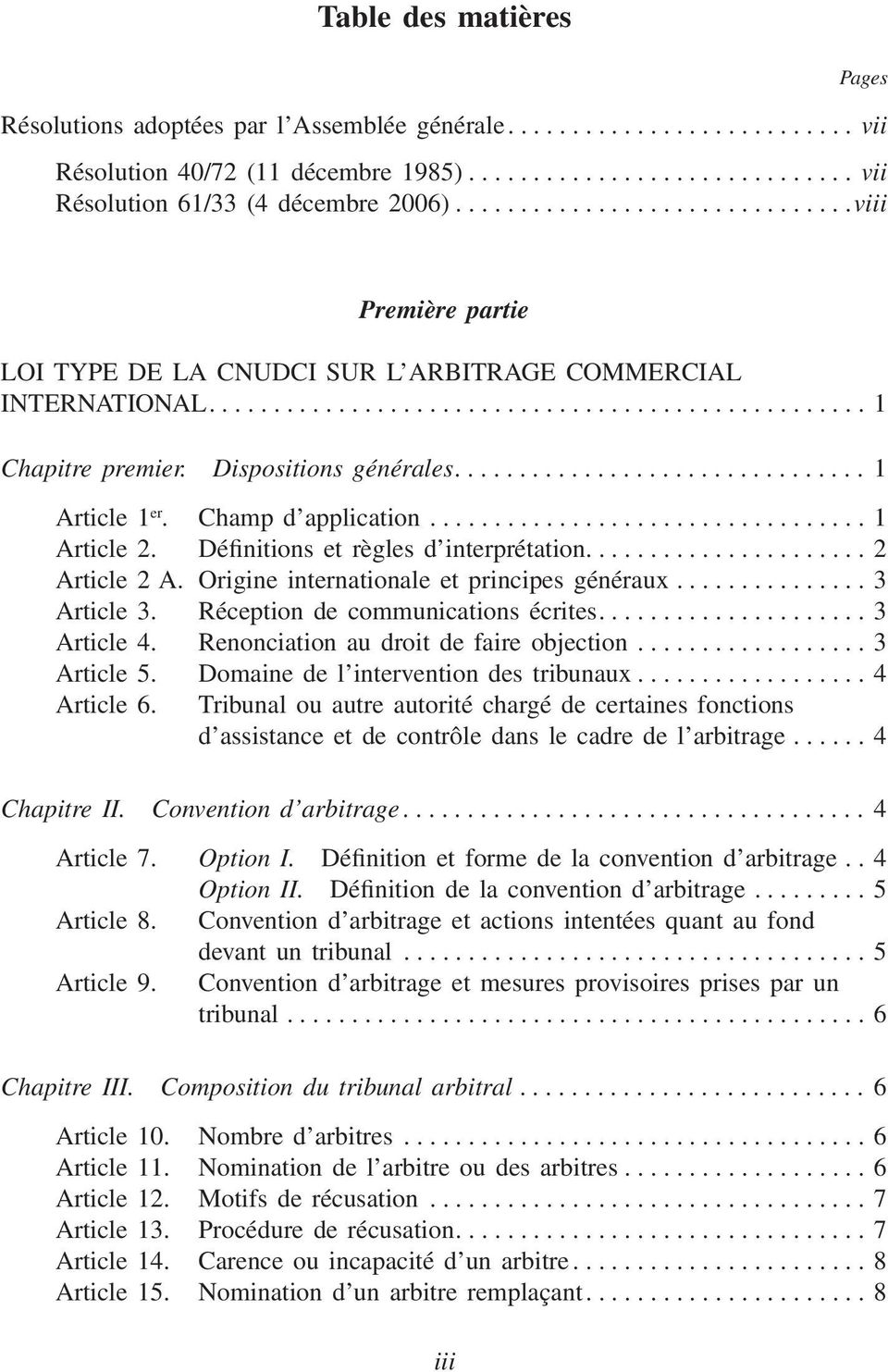 Dispositions générales................................ 1 Article 1 er. Champ d application.................................. 1 Article 2. Définitions et règles d interprétation...................... 2 Article 2 A.
