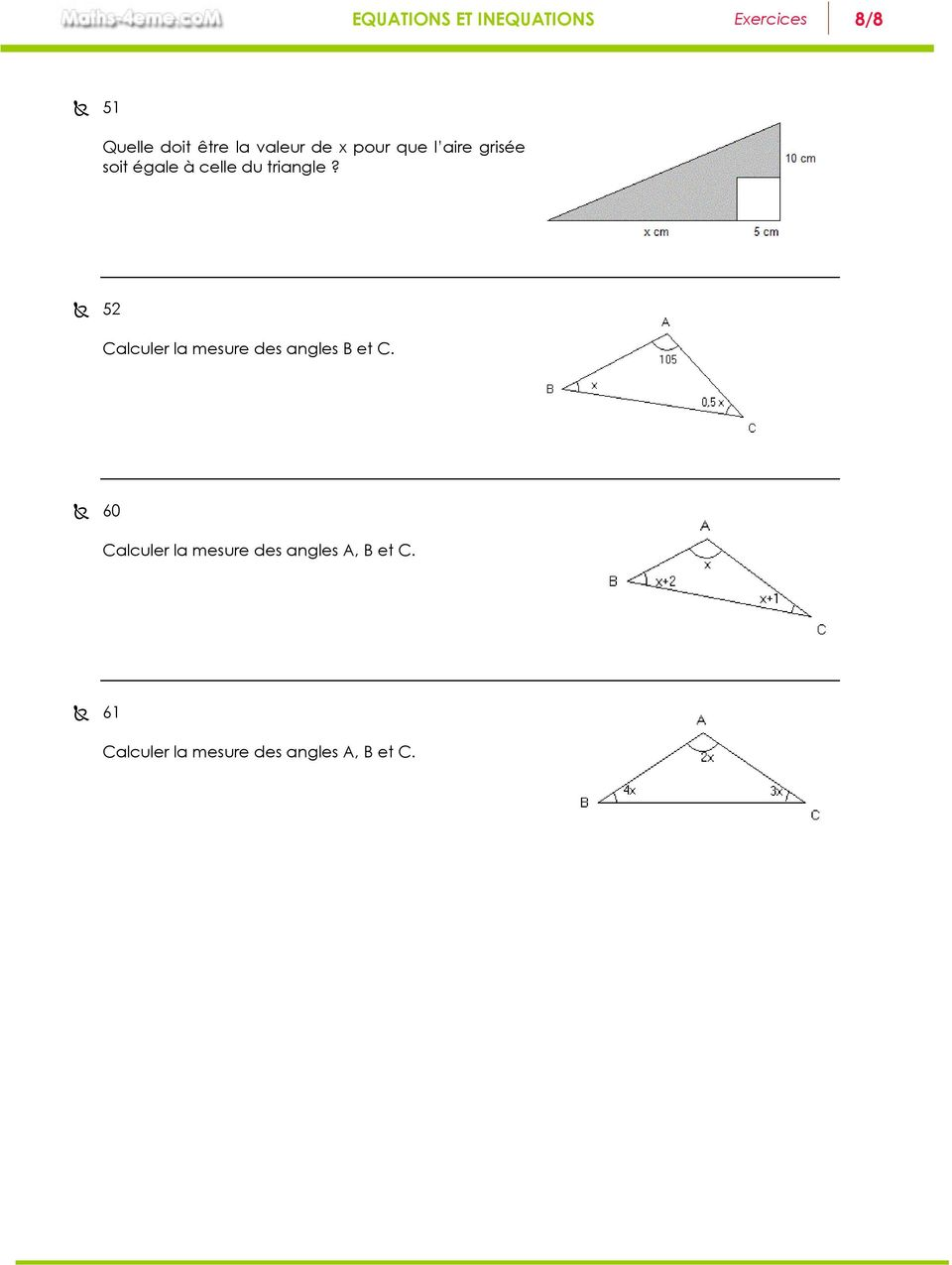 triangle? 5 Calculer la mesure des angles B et C.