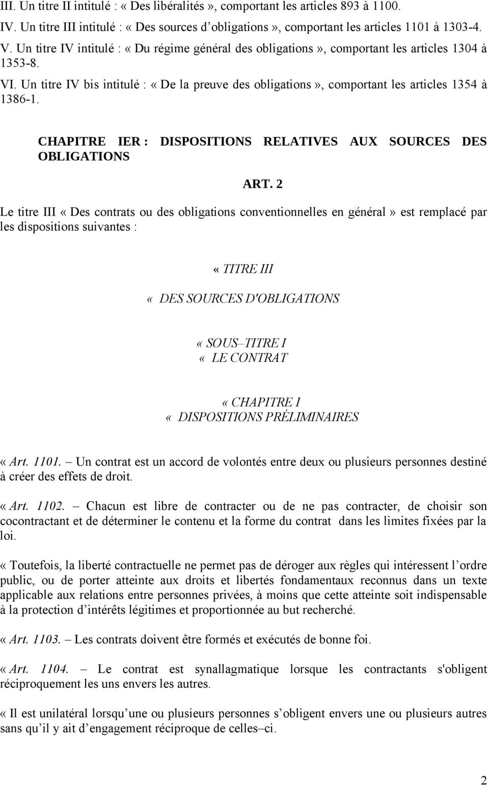 CHAPITRE IER : DISPOSITIONS RELATIVES AUX SOURCES DES OBLIGATIONS ART.