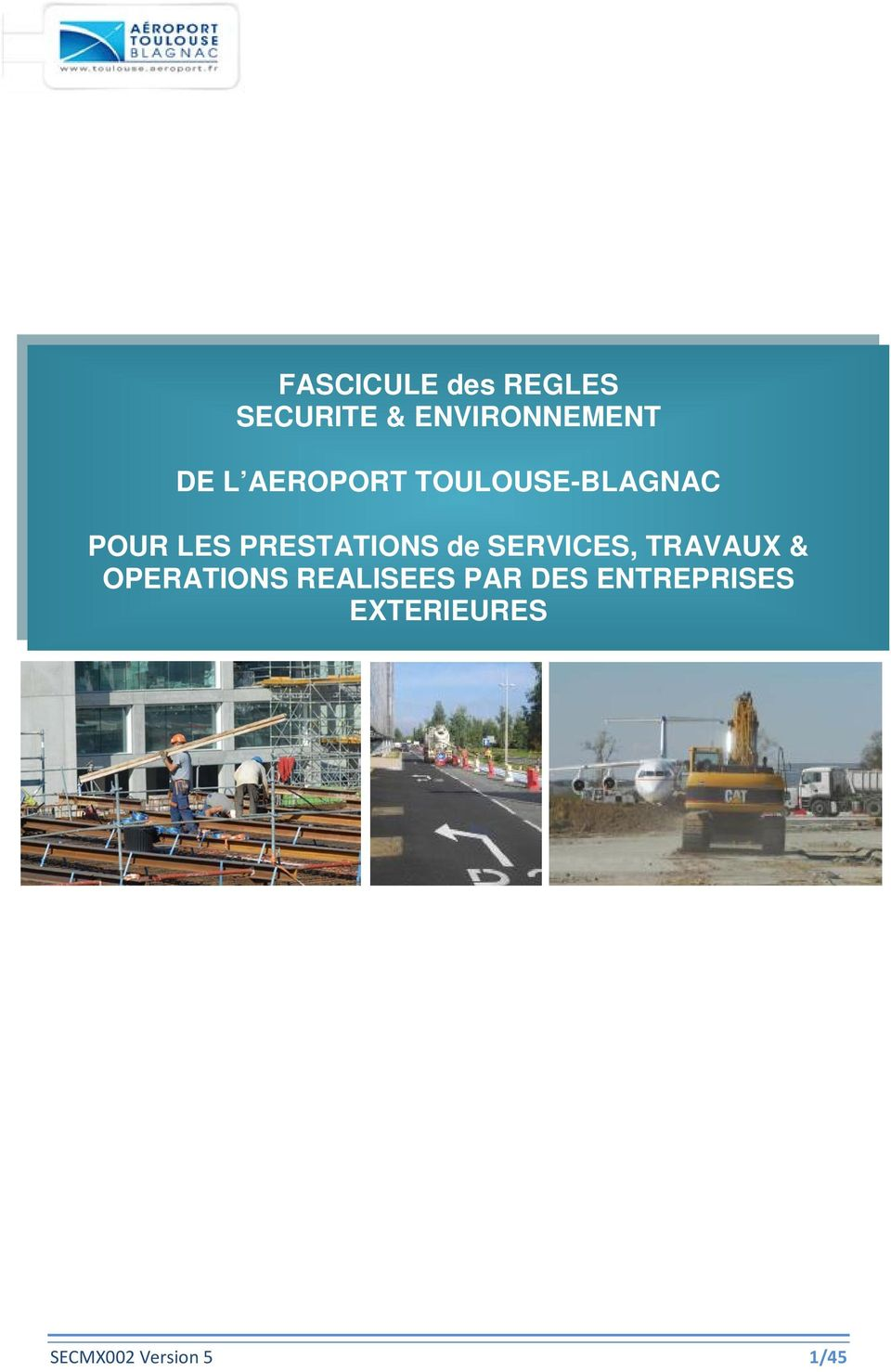 de SERVICES, TRAVAUX & OPERATIONS REALISEES PAR