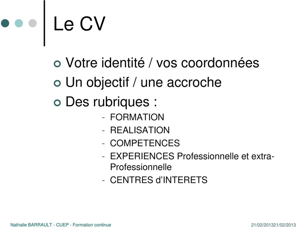 FORMATION - REALISATION - COMPETENCES -