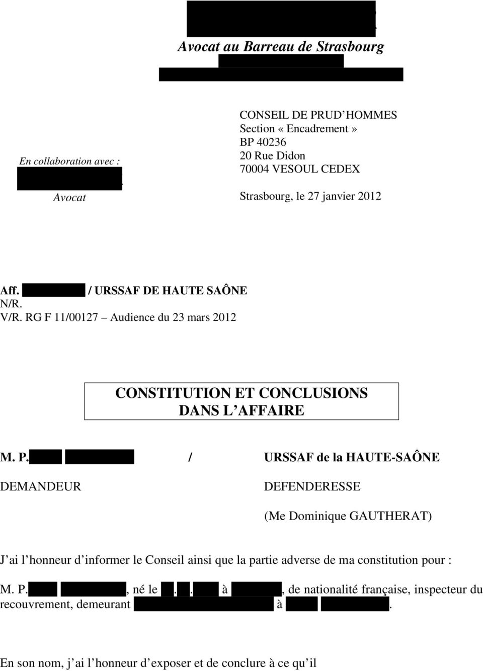 RG F 11/00127 Audience du 23 mars 2012 CONSTITUTION ET CONCLUSIONS DANS L AFFAIRE M. P.