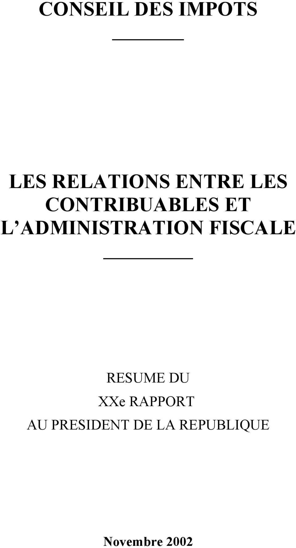 ADMINISTRATION FISCALE RESUME DU XXe