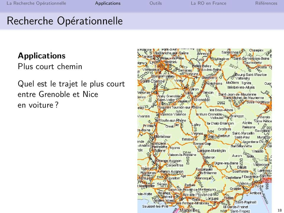 Applications Plus court chemin Quel est le trajet le