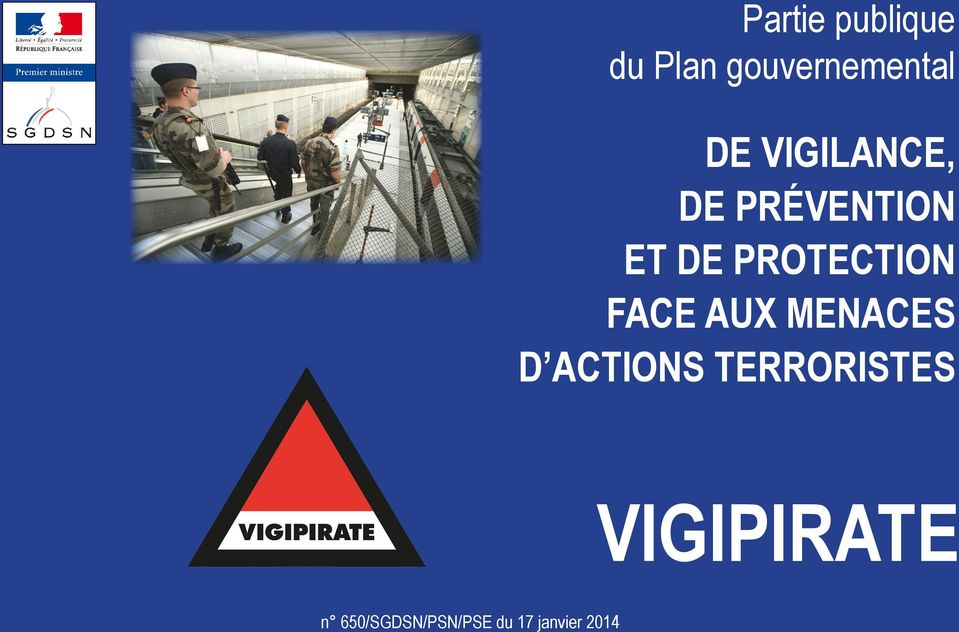 FACE AUX MENACES D ACTIONS TERRORISTES