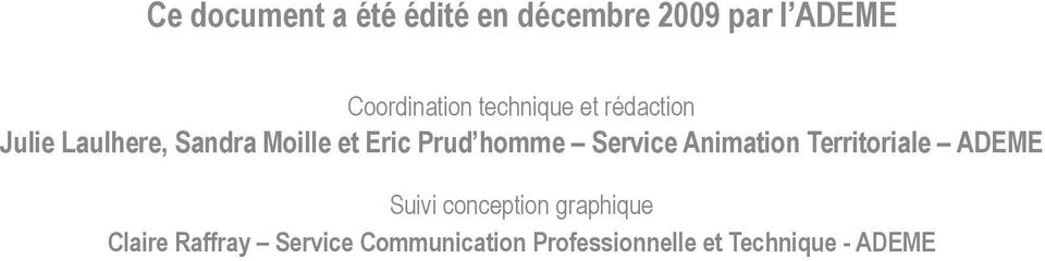 homme Service Animation Territoriale ADEME Suivi conception