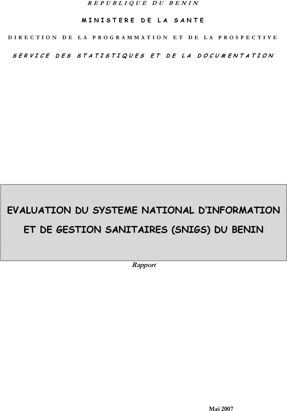 ET DE LA DOCUMENTATION EVALUATION DU SYSTEME NATIONAL D