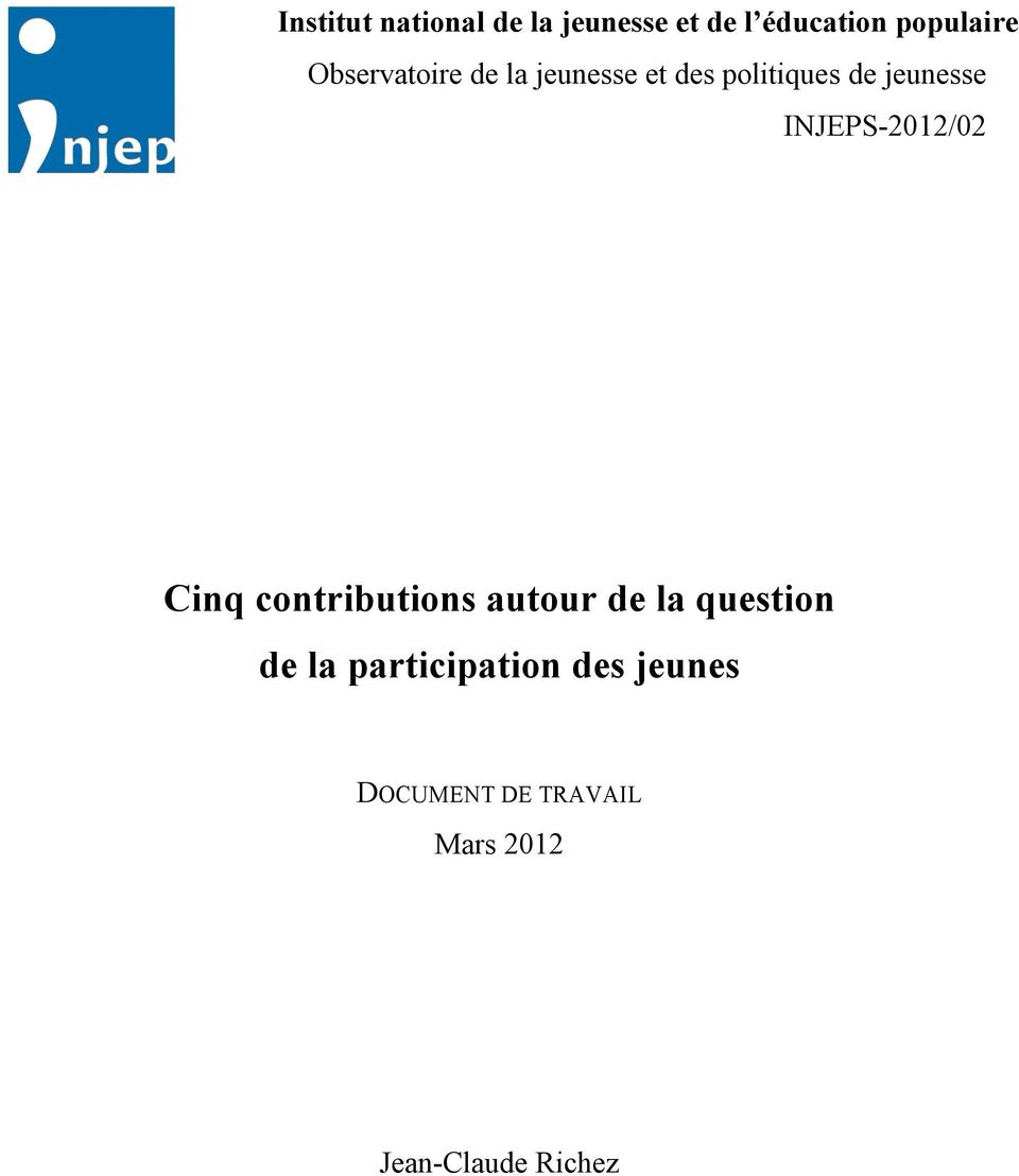 INJEPS-2012/02 Cinq contributions autour de la question de la