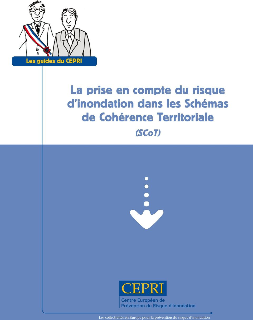 Cohérence Territoriale (SCoT) Les