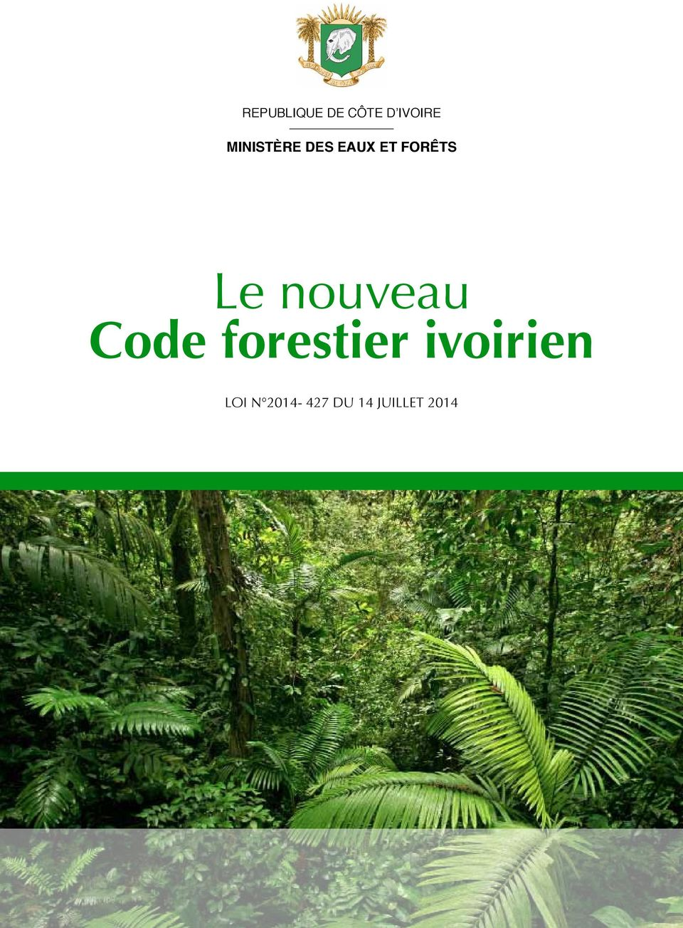 Minist re des eaux et for ts le nouveau code forestier for Eaux et forets