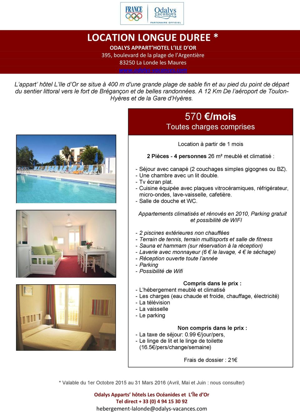Location longue duree odalys appart hotel l ile d or 395 for Location appart hotel au mois