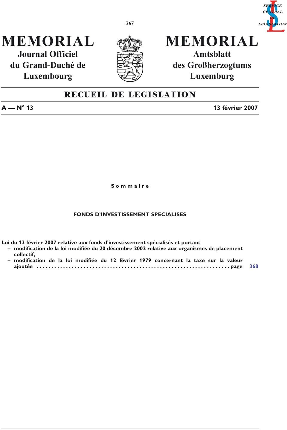 et portant modification de la loi modifiée du 20 décembre 2002 relative aux organismes de placement collectif, modification de la loi