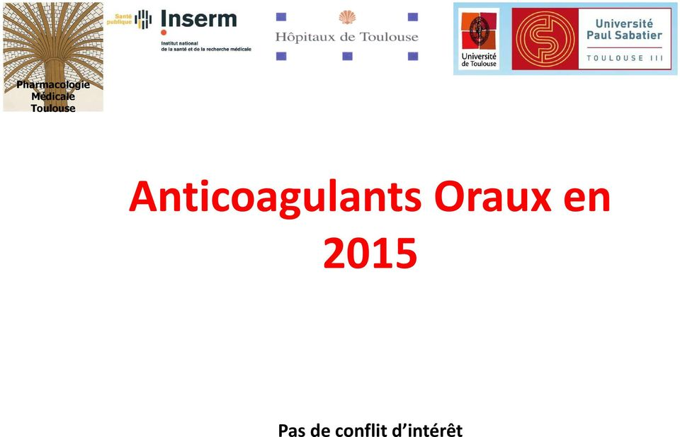 Anticoagulants Oraux