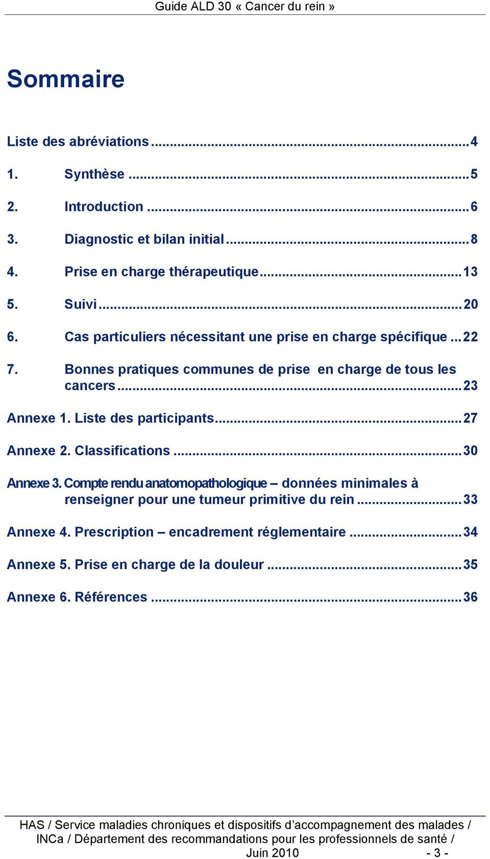 Liste des participants... 27 Annexe 2. Classifications... 30 Annexe 3.