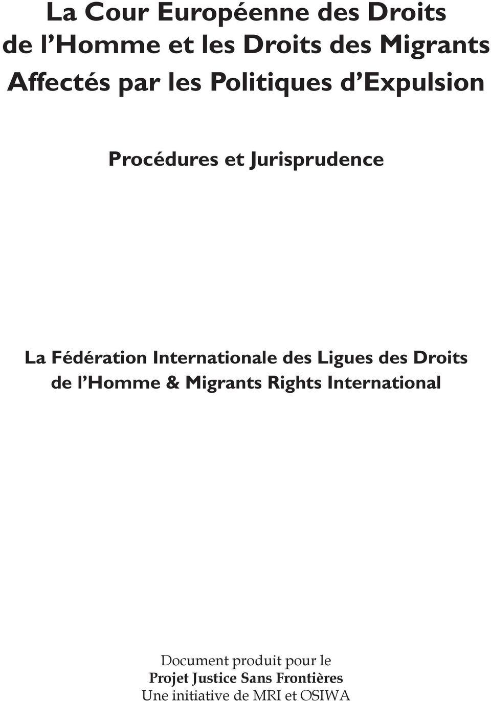 Internationale des Ligues des Droits de l Homme & Migrants Rights