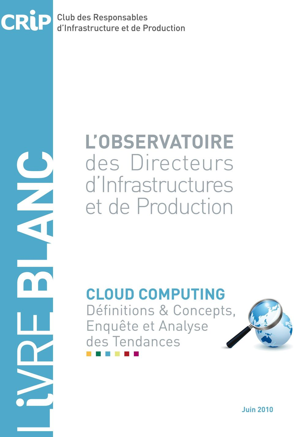 d Infrastructures et de Production CLOUD COMPUTING