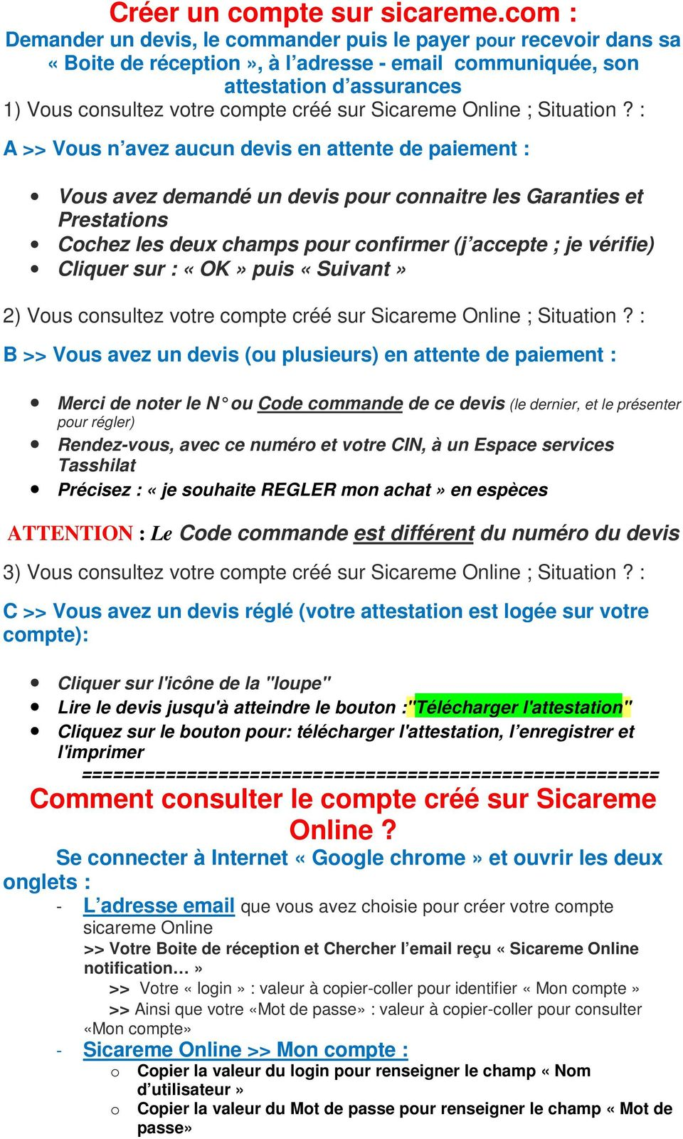Sicareme Online ; Situation?