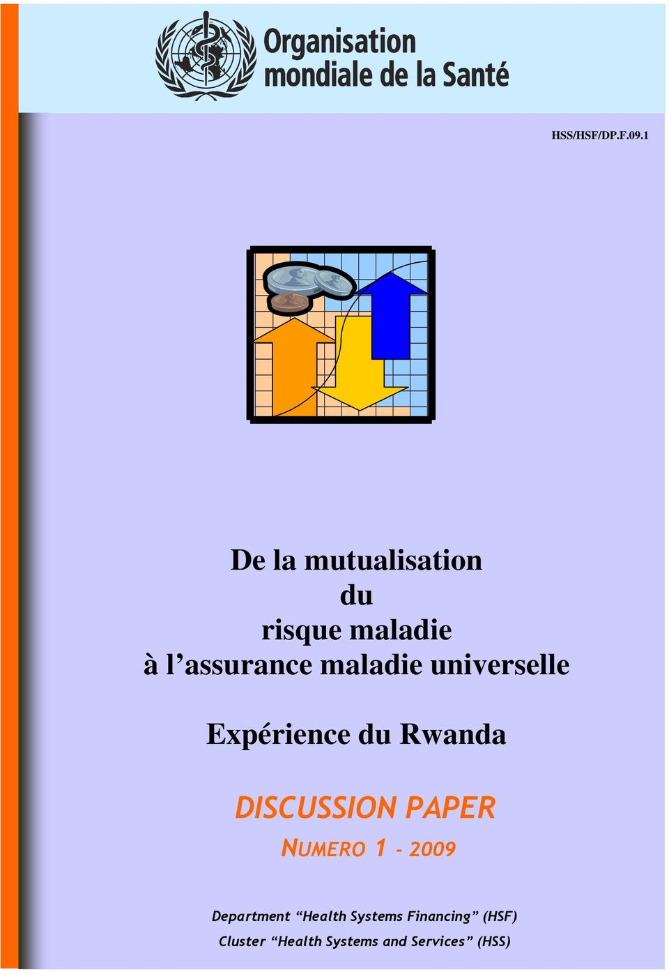 maladie universelle Expérience du Rwanda DISCUSSION
