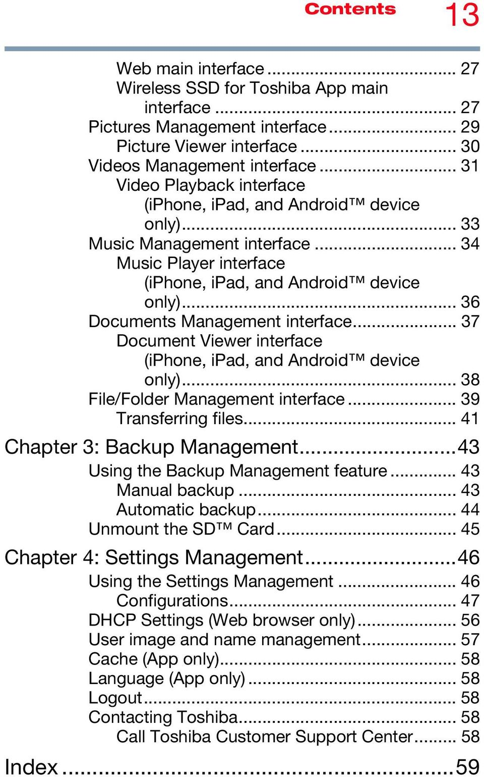 .. 36 Documents Management interface... 37 Document Viewer interface (iphone, ipad, and Android device only)... 38 File/Folder Management interface... 39 Transferring files.