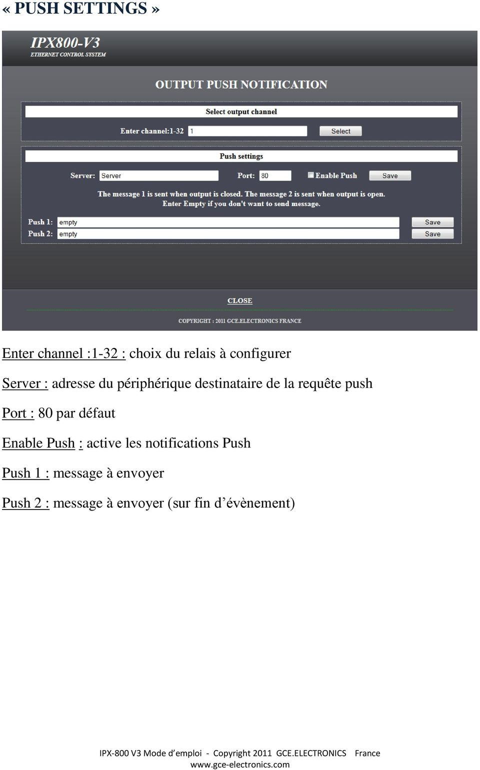 Port : 80 par défaut Enable Push : active les notifications Push