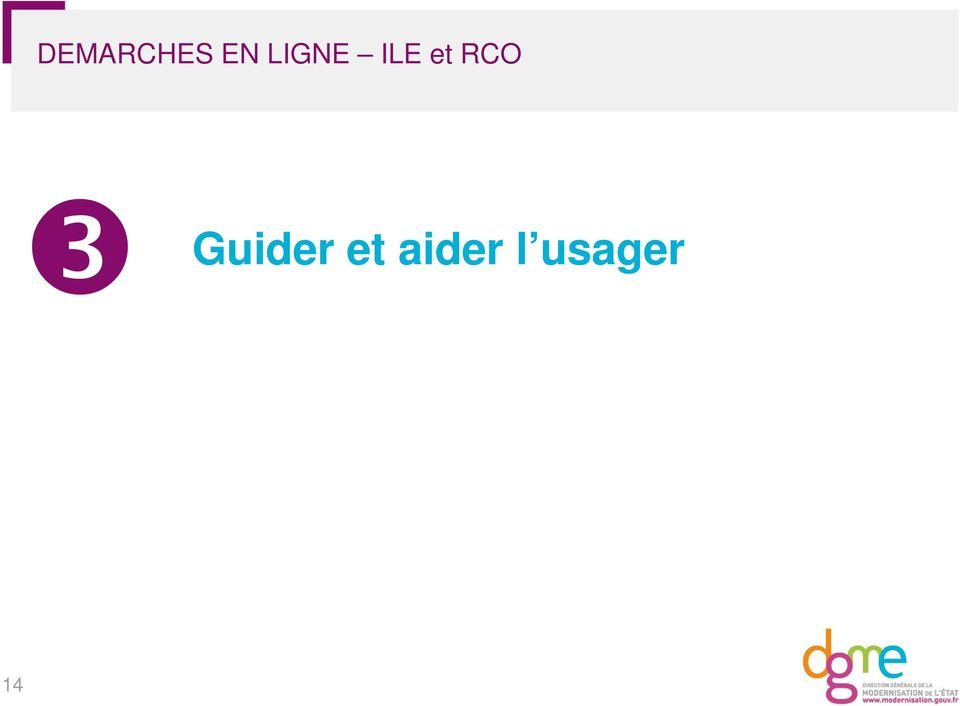 RCO ❸ Guider