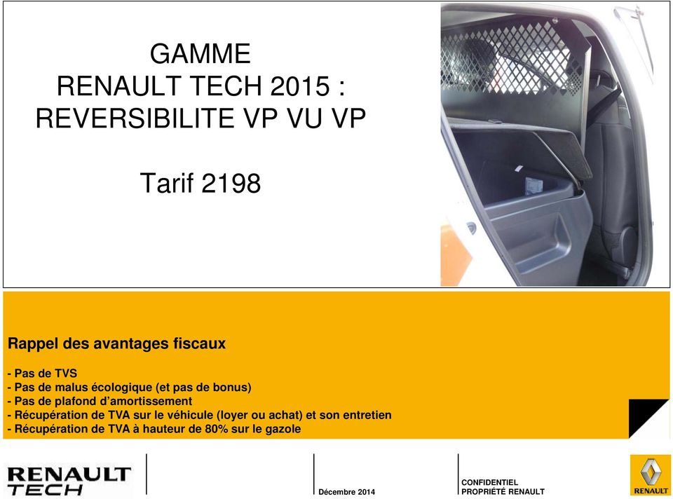 gamme renault tech 2015 reversibilite vp vu vp tarif rappel des avantages fiscaux pdf. Black Bedroom Furniture Sets. Home Design Ideas