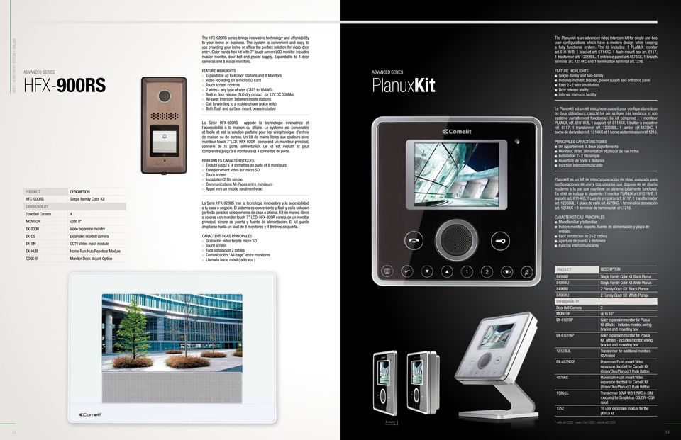 The system is convenient and easy to use providing your home or office the perfect solution for video door entry. Color hands free kit with 7 touch screen LCD monitor.