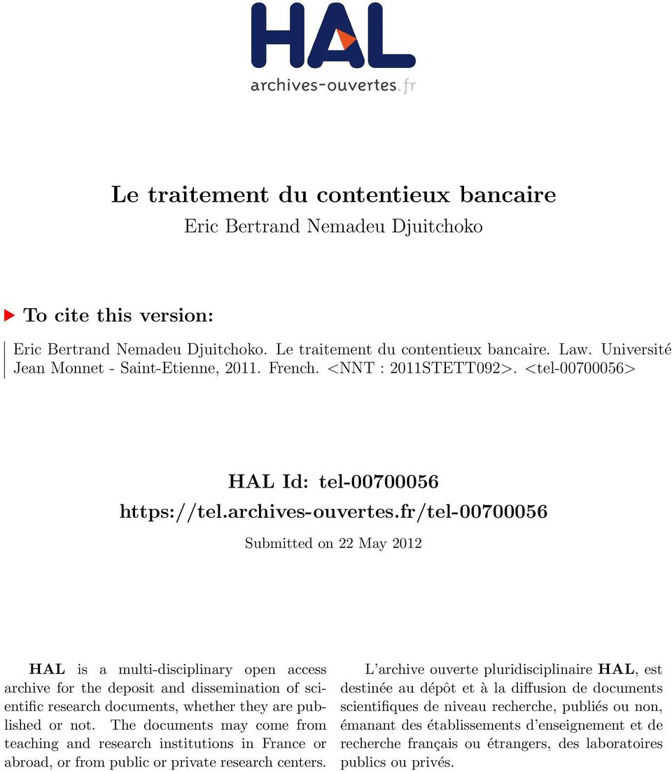 fr/tel-00700056 Submitted on 22 May 2012 HAL is a multi-disciplinary open access archive for the deposit and dissemination of scientific research documents, whether they are published or not.