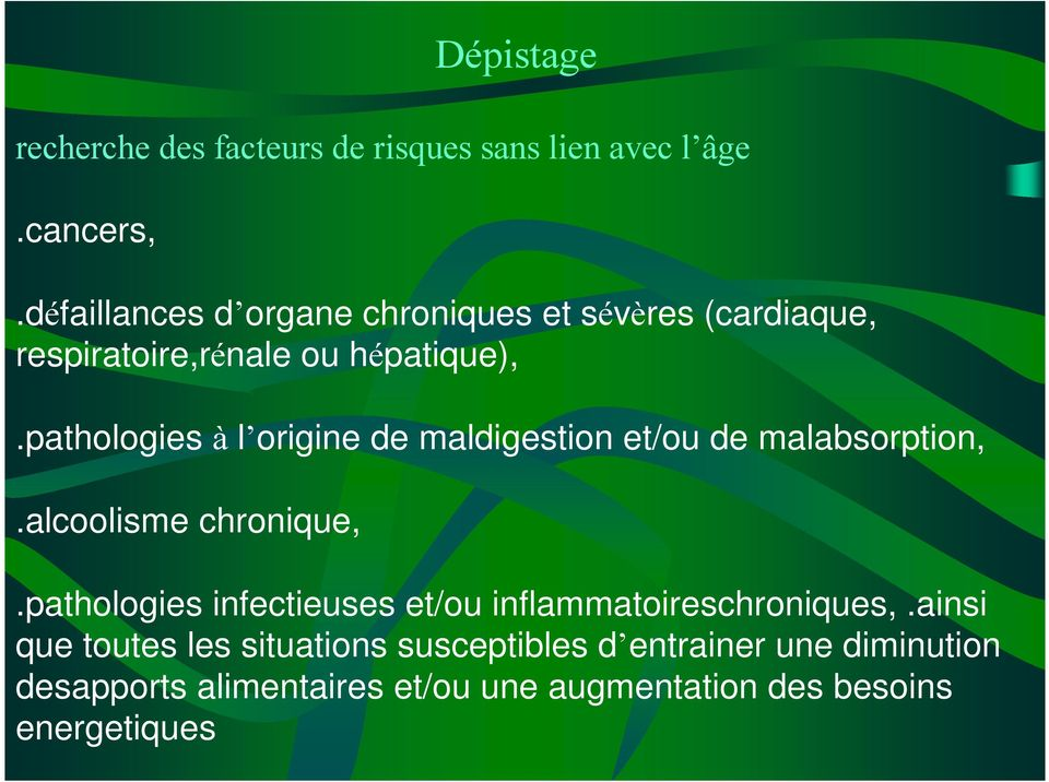 pathologies à l origine de maldigestion et/ou de malabsorption,.alcoolisme chronique,.