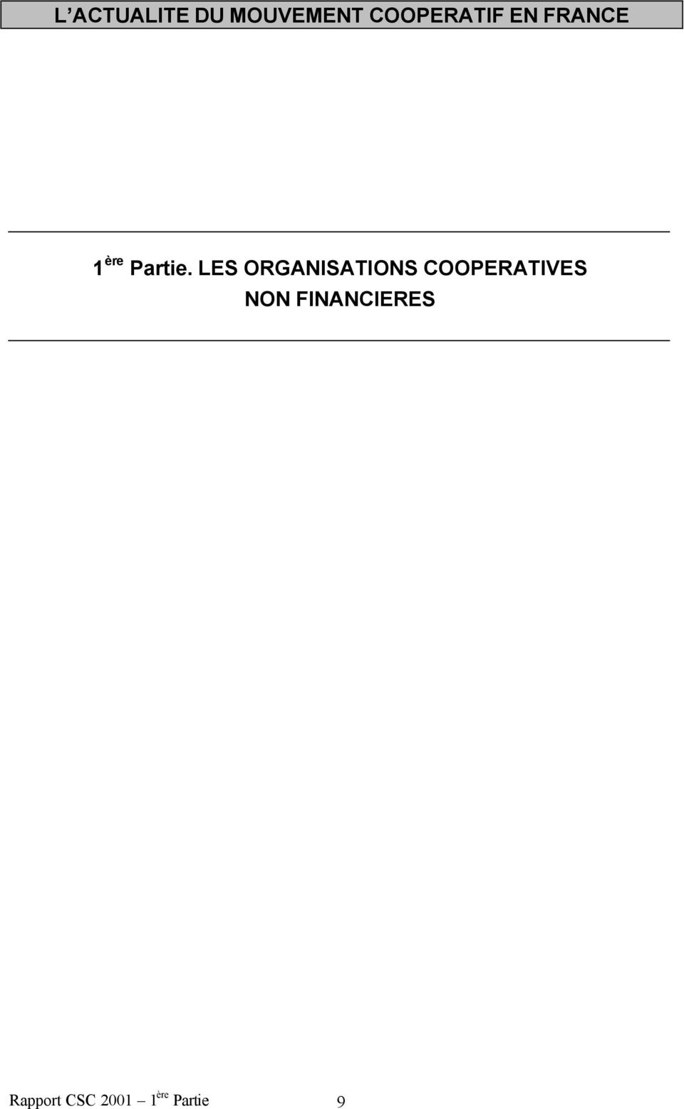 LES ORGANISATIONS COOPERATIVES NON