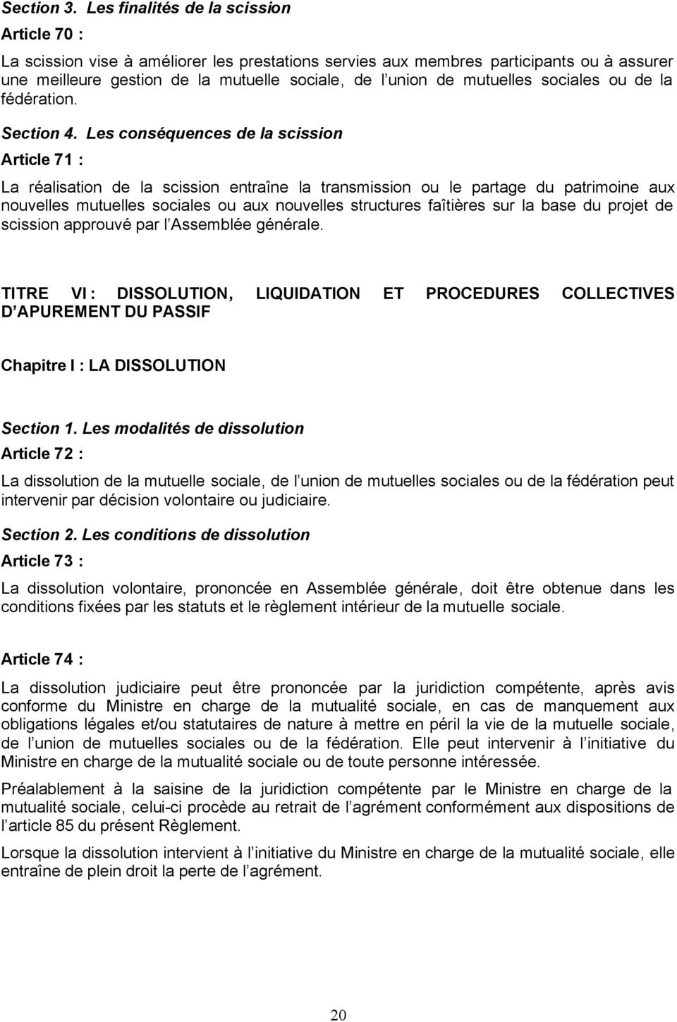 mutuelles sociales ou de la fédération. Section 4.