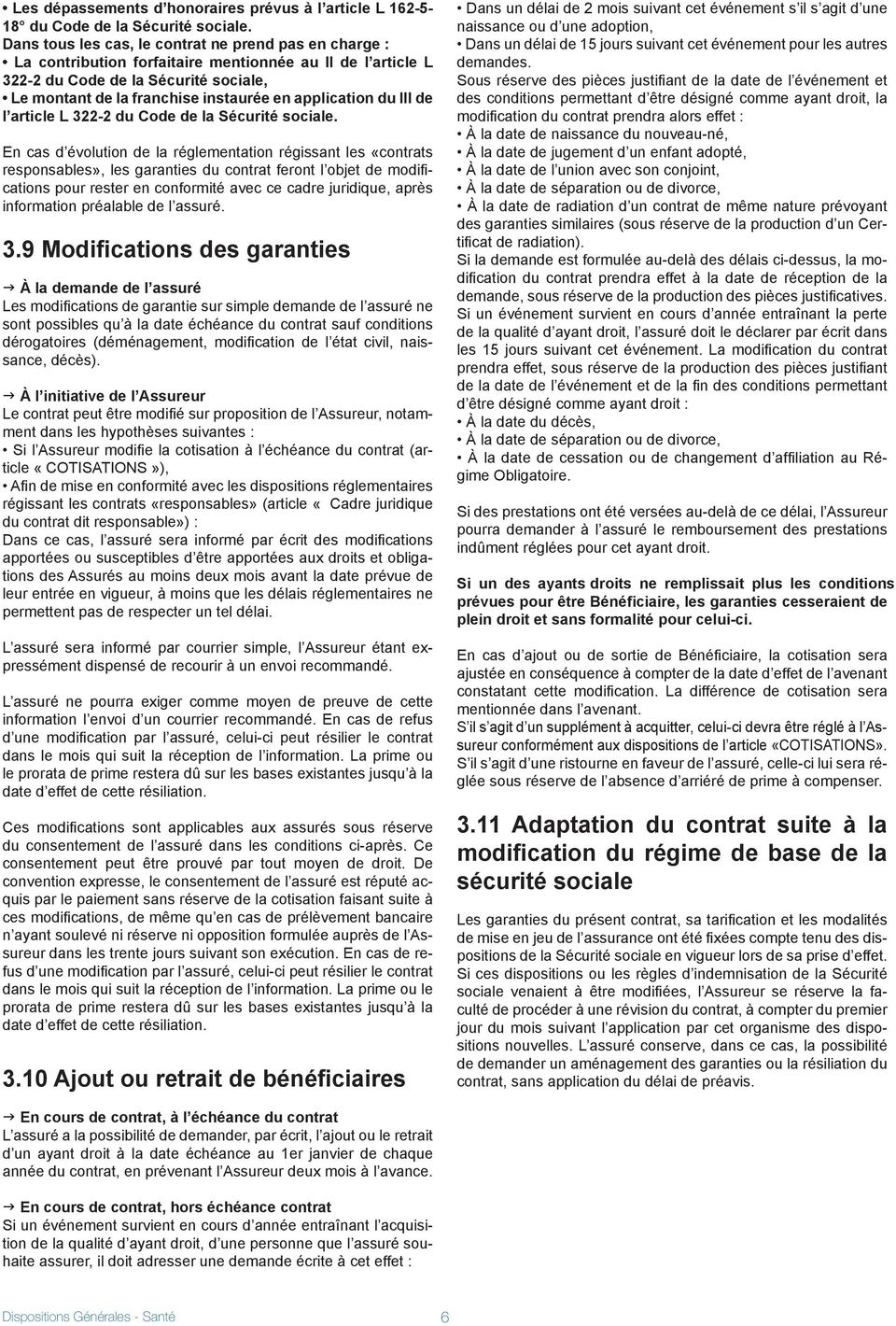 application du III de l article L 22-2 du Code de la Sécurité sociale.
