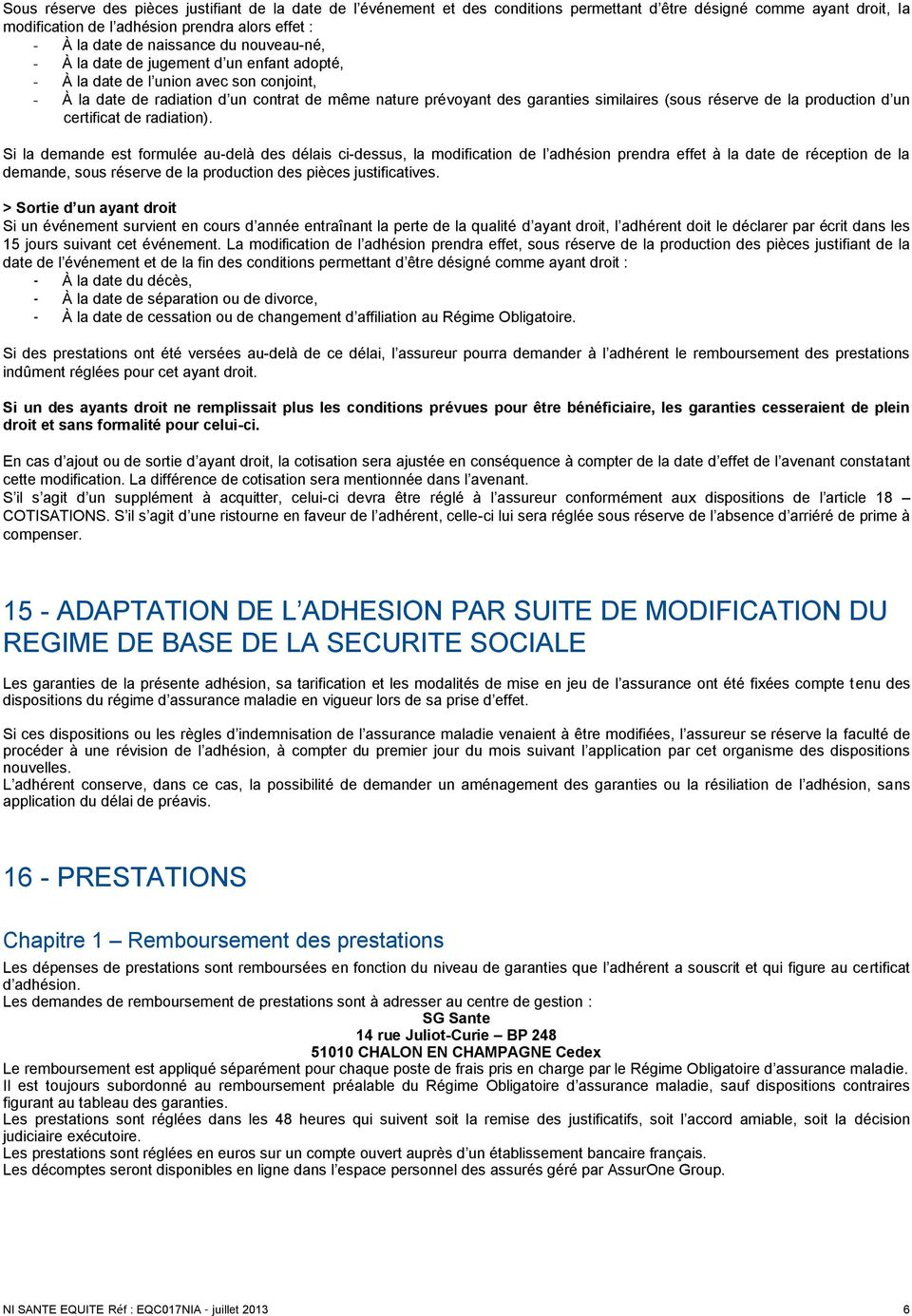 (sous réserve de la production d un certificat de radiation).